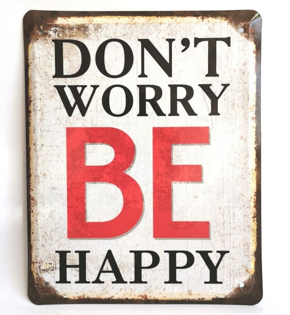 "Металлическая табличка ""Dont worry be happy!"""
